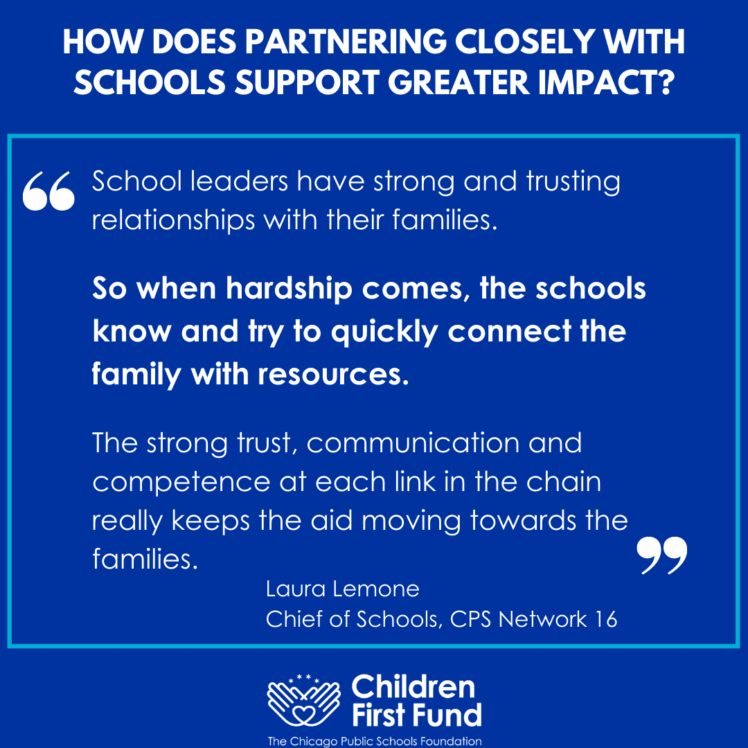 Quote: School leaders have strong and trusting relationships with their families. So when hardship comes, the schools know and try to quickly connect the family with resources.