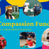 """abstract illustration colorful shapes and text reading: """"Compassion Fund: An unprecedented year; an unparalleled response with a collage of pictures showing students, teachers, and community members engaged in COVID-19 relief efforts"""
